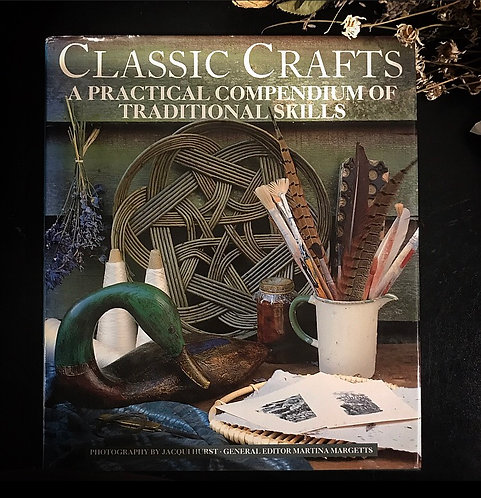 Classic Crafts ~ Hardcover Vintage Book