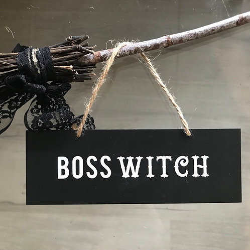 Boss Witch Sign