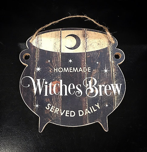 Homemade Witches Brew Served Daily ~ Wall Art