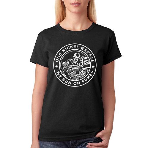 One Nickel Garage / Woman's T-Shirt / We Run On Fumes