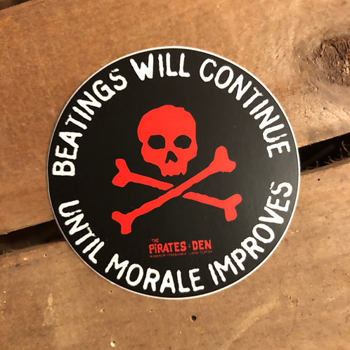 """3"""" Beatings Will Continue Sticker"""