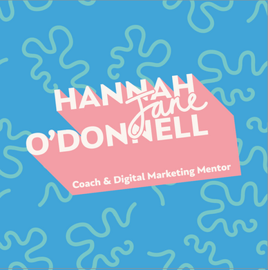 Hannah Jane O'Donnell Coach & Marketing Mentor • Branding & Logo development