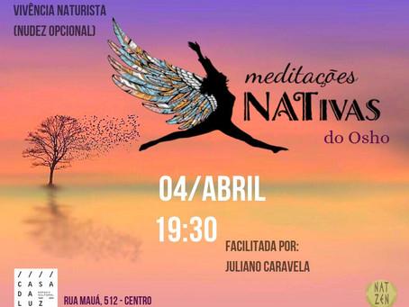 Meditações NATivas do Osho - 04/04/2019