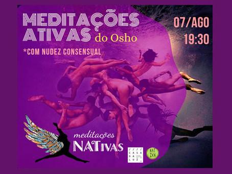 Meditações NATivas do Osho - 07/08/2019