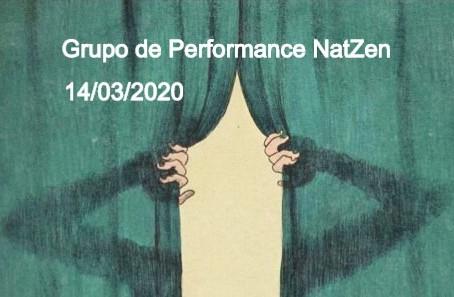 Grupo de Performance NatZen - 14/03/2020
