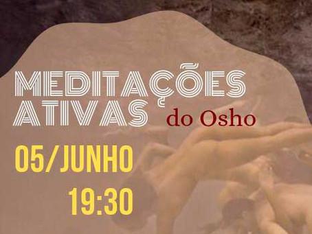 Meditações NATivas do Osho - 05/06/2019