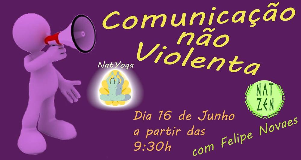 O tema do NatYoga do dia 16 de junho de 2019 será Comunicação Não Violenta!