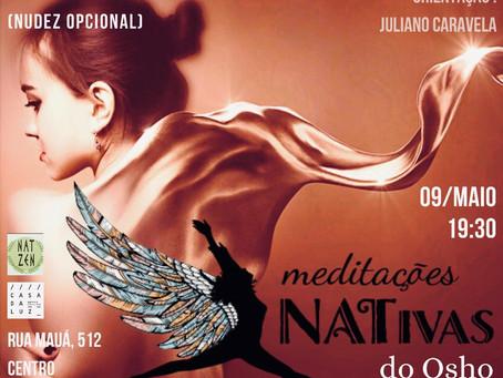 Meditações NATivas do Osho - 09/05/2019