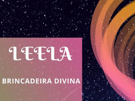 Leela - Brincadeira Divina em 08/12/2019