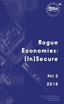 Rogue Economies - (In) Security Vol II -