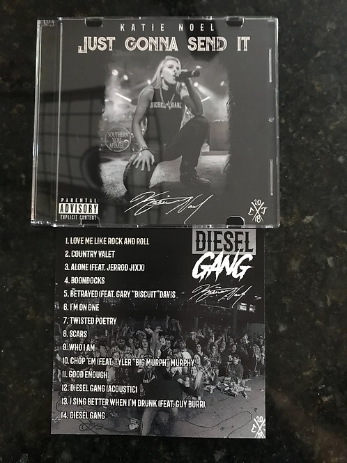 """""""JUST GONNA SEND IT"""" CD with  Diesel Gang added!"""