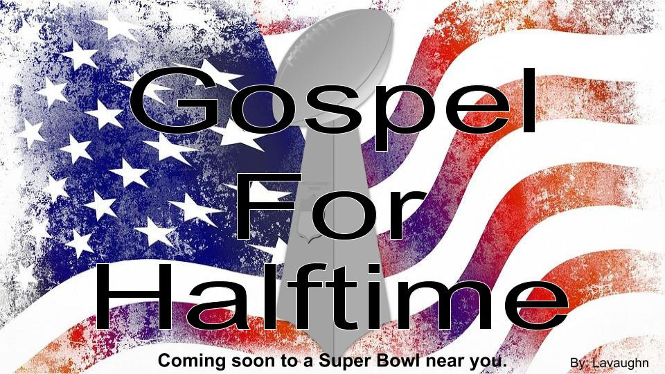 Do you want to see Gospel acts during the Super Bowl Halftime Show?