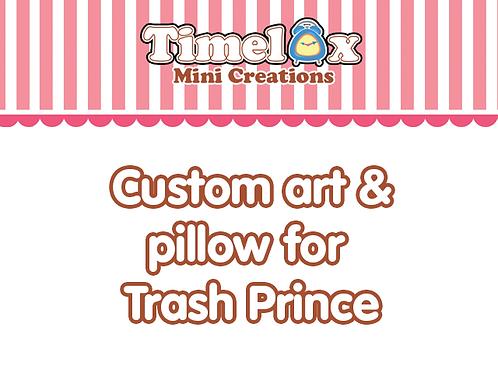 Custom art and pillow for Trash Prince