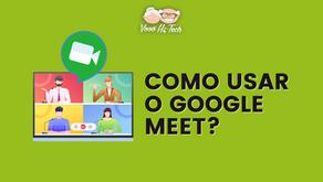 Como usar o Google Meet?