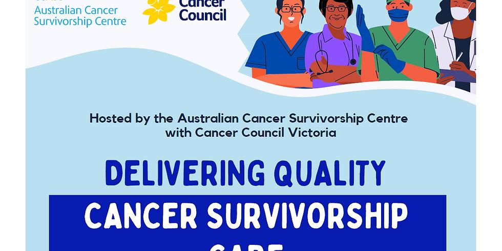 Delivering Quality Cancer Survivorship Care