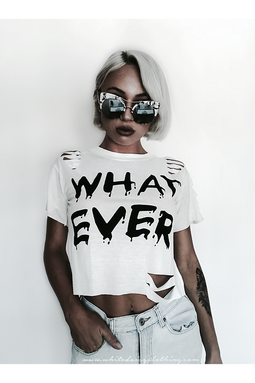 WHAT EVER Ripped Tee