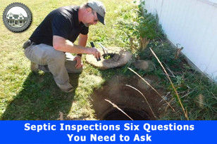 Septic Inspection: 6 Questions You Need to Ask.