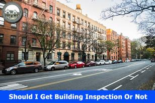 Should I Get Building Inspection Or Not?