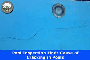 Pool Inspection Finds Cause of Cracking in Pools.