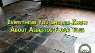 Everything You Should Know About Asbestos Floor Tiles.