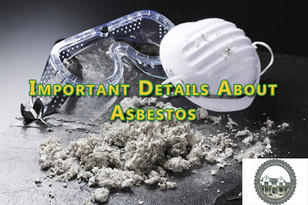 Important Details About Asbestos.