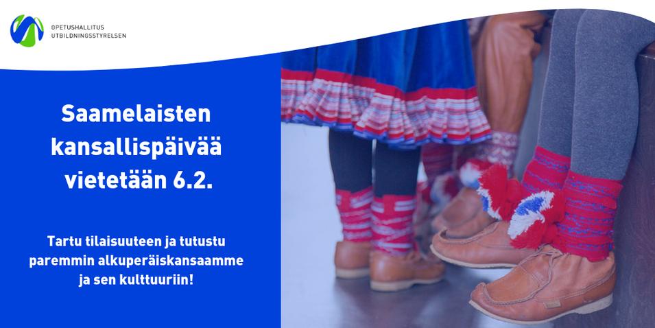 Ministeriö ja Opetushallitus suosittelevat saamelaisten kansallispaivan huomioimista opetuksessa
