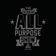 SCION // ALL PURPOSE SHOW // INTRO