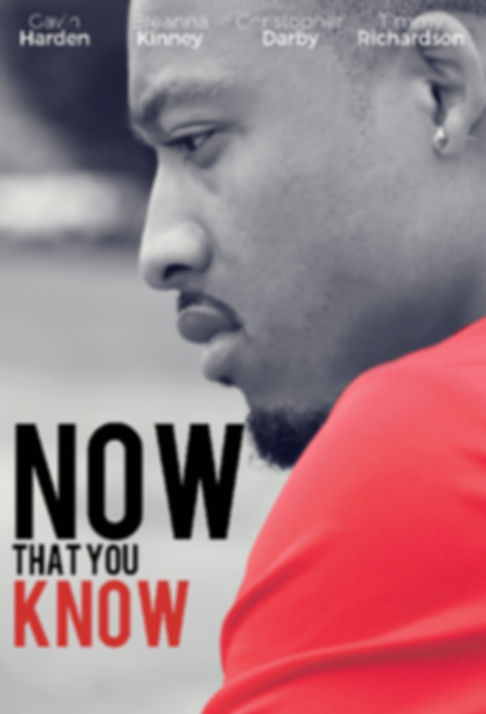 """NOW THAT YOU KNOW"" Official Movie Trailer"