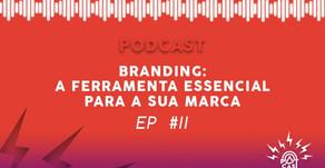 PatCast Ep #2 - Branding: A Ferramenta Essencial para sua Marca