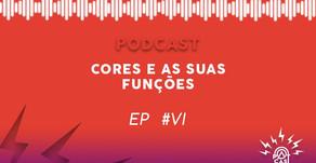 Patcast Ep #6: Cores e as suas Funções