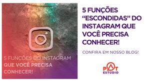 """5 funções """"escondidas"""" do Instagram que você precisa conhecer!"""