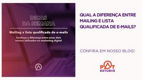Qual a diferença entre mailing e lista qualificada de e-mails?
