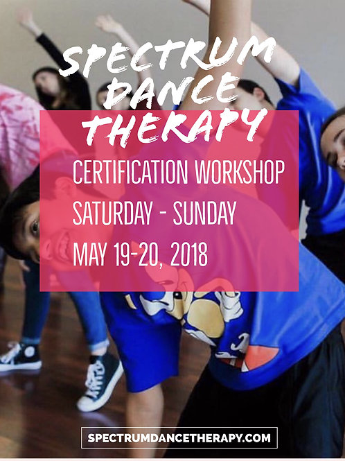 Spectrum Dance Therapy Certification Workshop