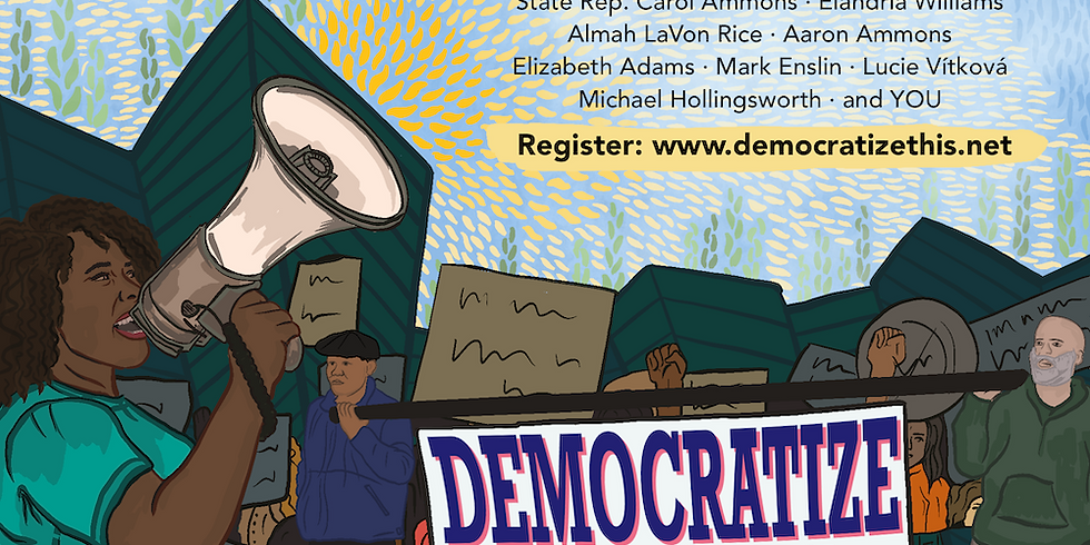 Democratize This! 7 Week Webinar on How to Make Systems Change