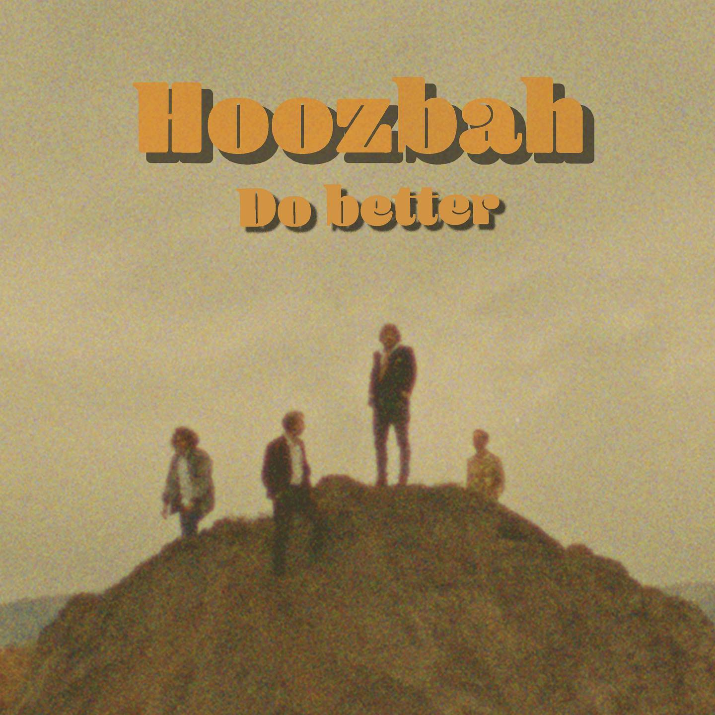 Hoozbah - Do Better