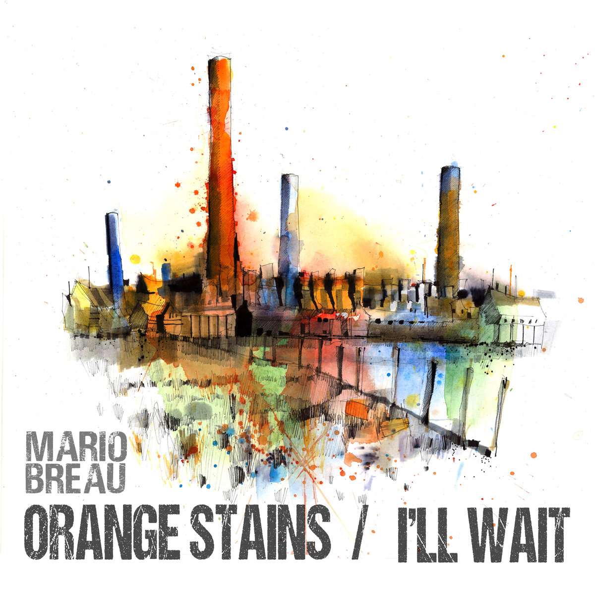 Mario Breau - Orange Stains/I'll Wait