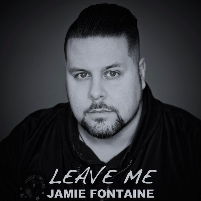Jamie Fontaine - Leave Me