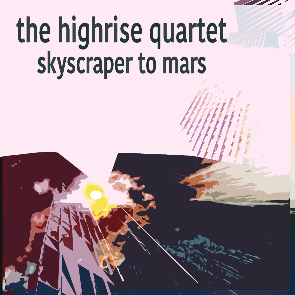 The Highrise Quartet - Skyscraper to Mars