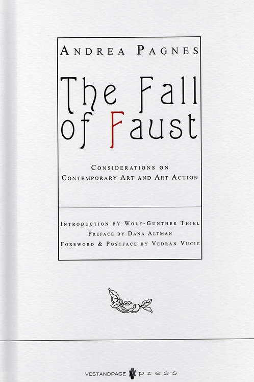 The Fall of Faust - Considerations on Contemporary Art and Art Action