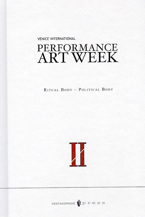 II Venice International Performance Art Week 2014 Ritual Body – Political Body