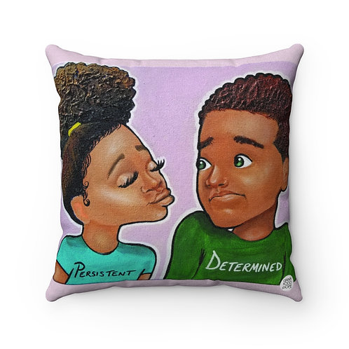 Persistent & Determined Square Pillow