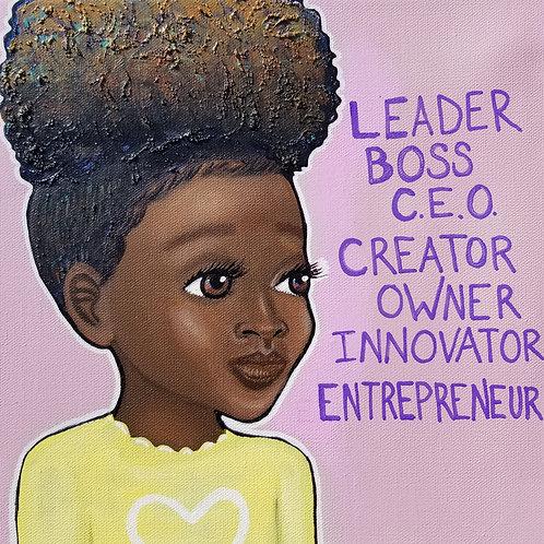 """""""Leader, Boss, C.E.O.- Girl, III"""" Print on Paper"""