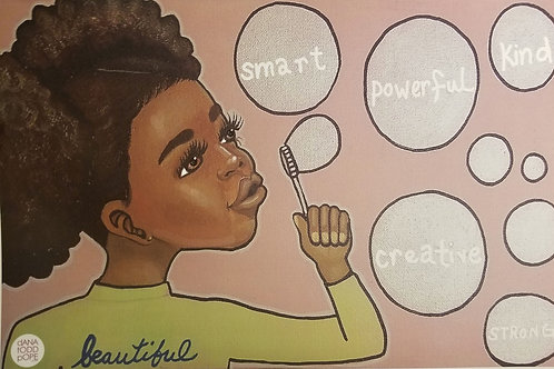 """""""Smart, Powerful, Kind, Creative, Strong, & Beautiful"""" Print on Paper"""