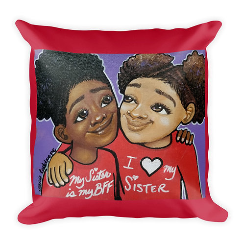 """""""Sisterly Love"""" Pillow"""