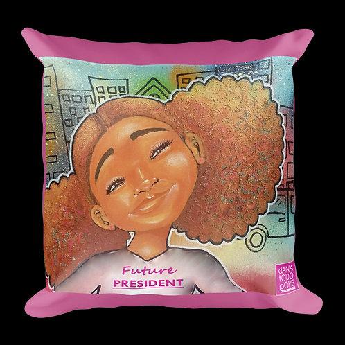 """""""Future President"""" pillow"""