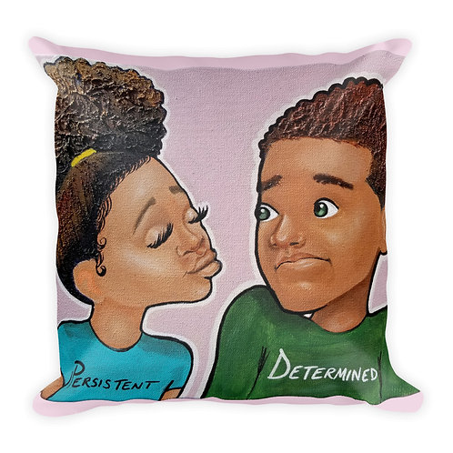 """""""Persistent & Determined"""" Pillow"""