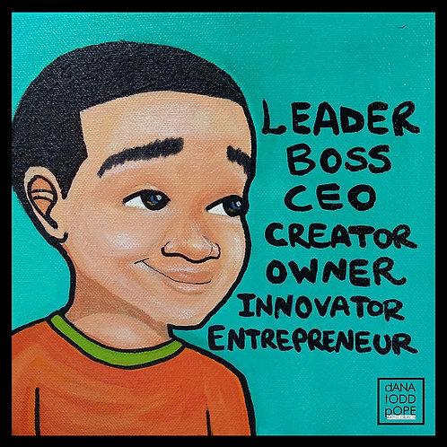 """C.E.O., Leader, Boss"" Print"