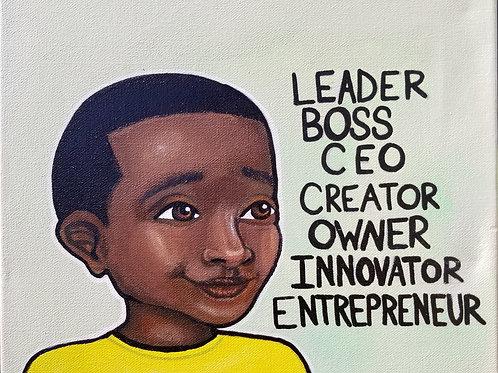 """""""Leader, Boss, C.E.O- Boy, II""""- Print"""