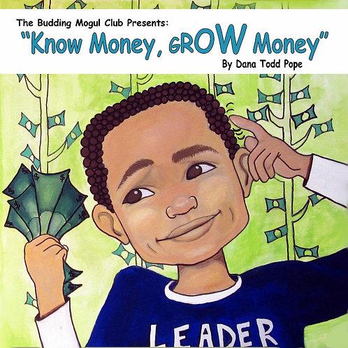 """""""Know Money, Grow Money!!!"""" Children's Book"""