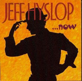 Jeff Hyslop Now (CD)